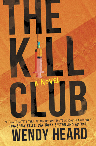 REVIEW: THE KILL CLUB by Wendy Heard