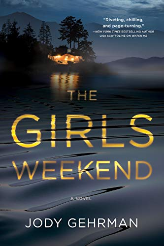 REVIEW: THE GIRLS WEEKEND by Jody Gehrman