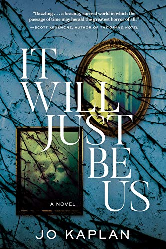 REVIEW: IT WILL JUST BE US by Jo Kaplan