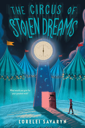 REVIEW: THE CIRCUS OF STOLEN DREAMS by Lorelei Savaryn