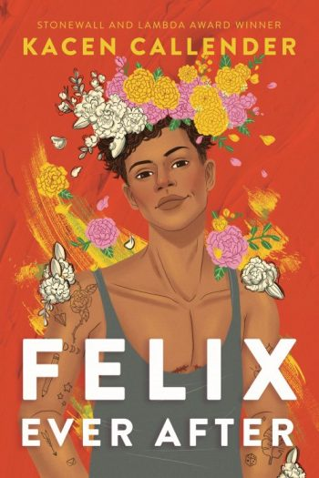 REVIEW: FELIX EVER AFTER by Kacen Callender
