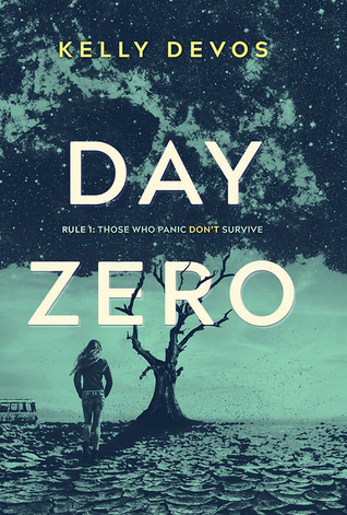 REVIEW: DAY ZERO by Kelly deVos
