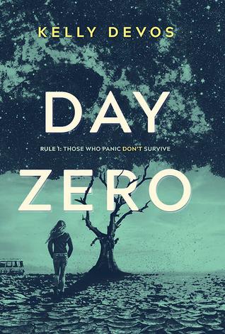 REVIEW: DAY ZERO by Kelly deVos